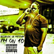 "Derange Da Messiah - ""I'm On 10"""