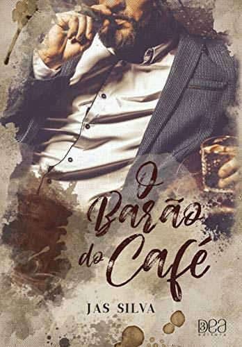 Resenha: O Barão do Café - Jas Silva