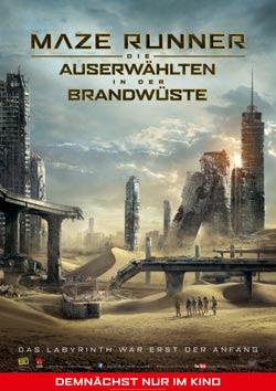 Maze Runner: Die Auserwählten in der Brandwüste Filmplakat