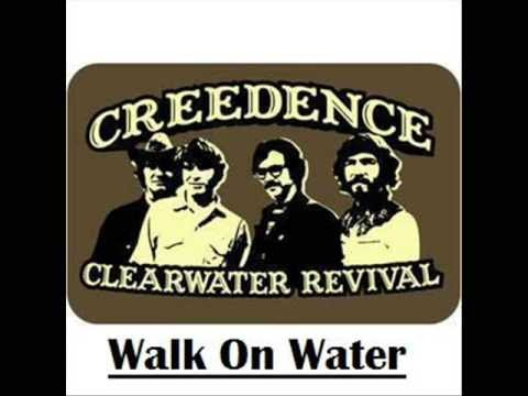 Walk On The Water Lyrics Creedence Clearwater Revival