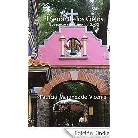El Señor de los Cielos (Del narcotráfico en México en el siglo XX)