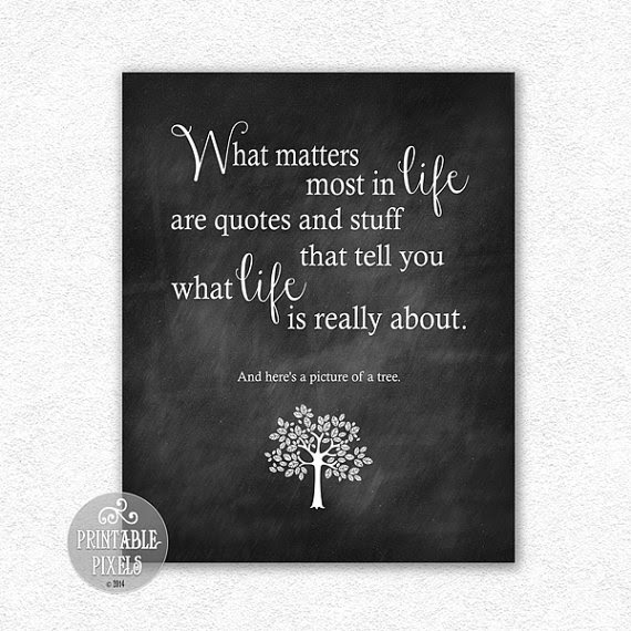 What Matters Most In Life 8x10 Funny Quote Wall Decor