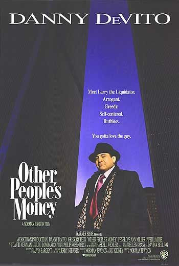 Other Peoples Money 1991 Cast And Crew Trivia Quotes Photos