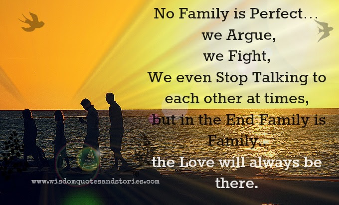 Love Will Always Be There In Our Family Wisdom Quotes Stories