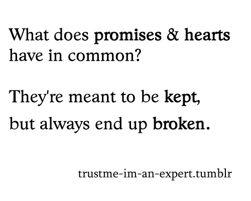 Broken Promises Quotes Famous Quotes And Sayings About Broken