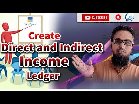 Create Direct and Indirect Incomes Ledgers in Tally Prime | टेली प्राइम में डायरेक्ट और इनडायरेक्ट इनकम की लेजर कैसे बनाएं