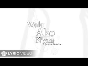 Wala Ako N'Yan by Janine Berdin [Lyrics Video]