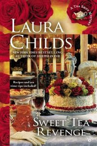 Sweet Tea Revenge by Laura Childs