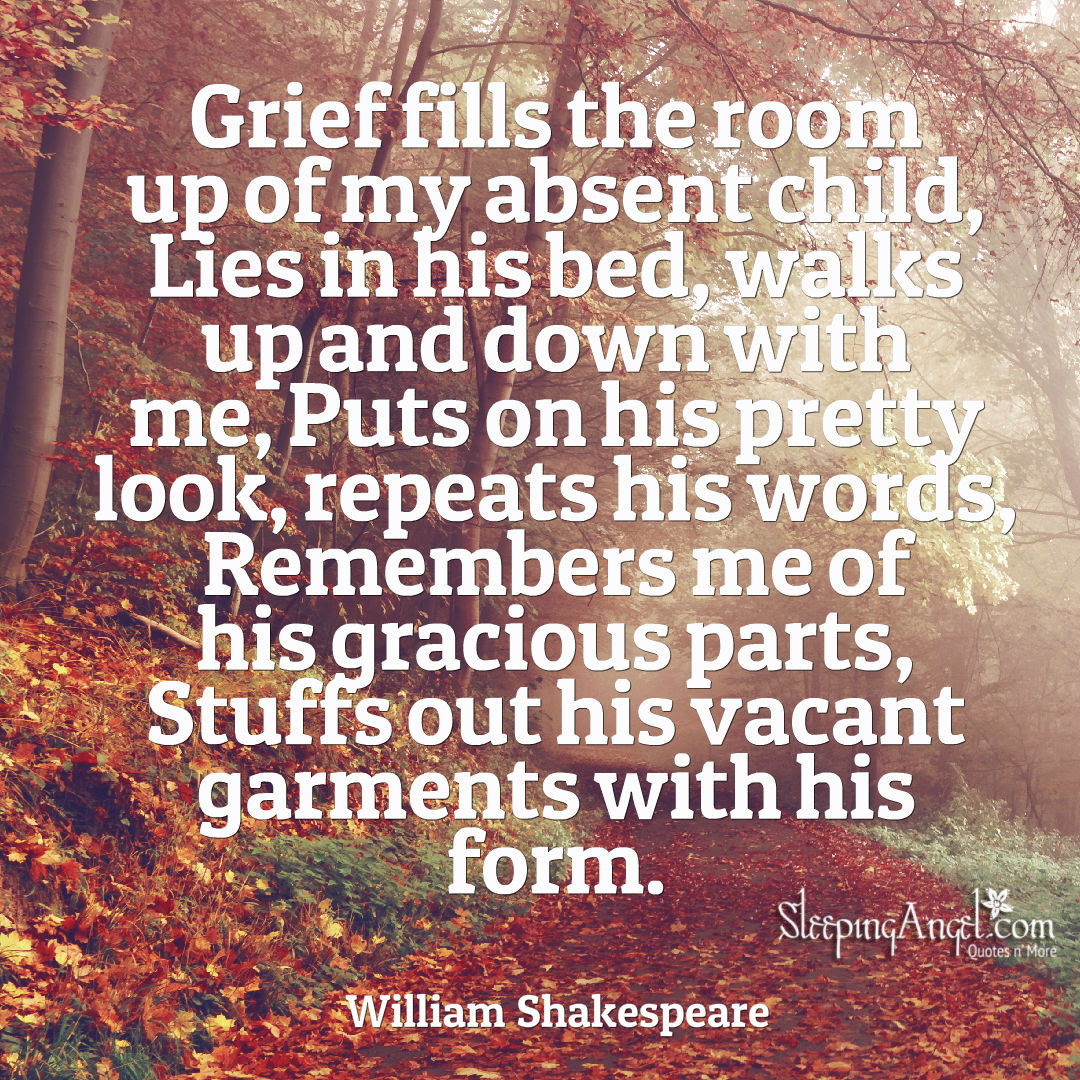 Shakespeares Child Loss Quote Sleeping Angel
