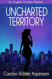 Uncharted Territory by Carolyn Ridder Aspenson