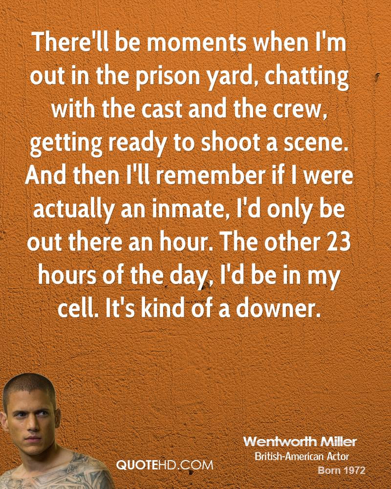 Wentworth Miller Quotes Quotehd