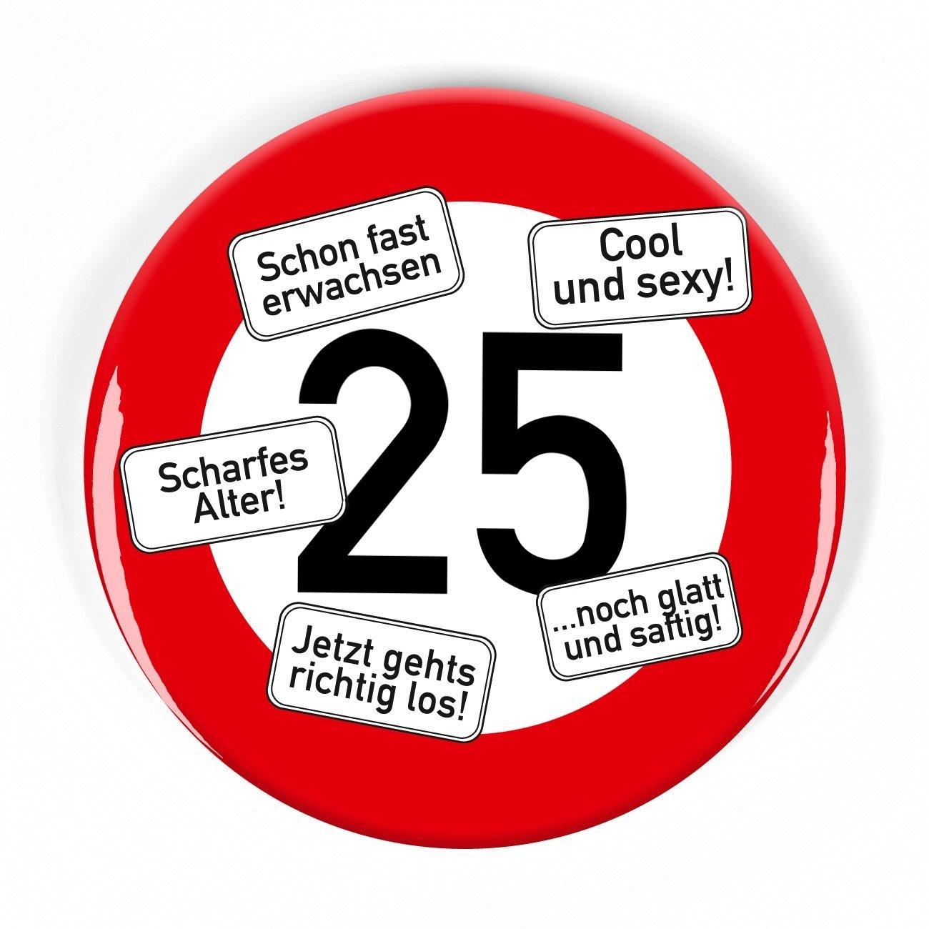 Sprüche 25. Geburtstag Lustig