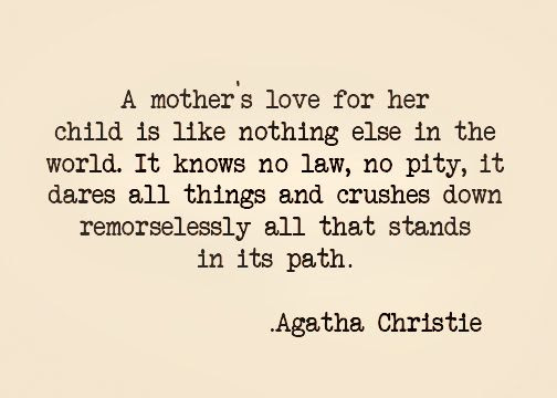 Agatha Christie On A Mothers Love
