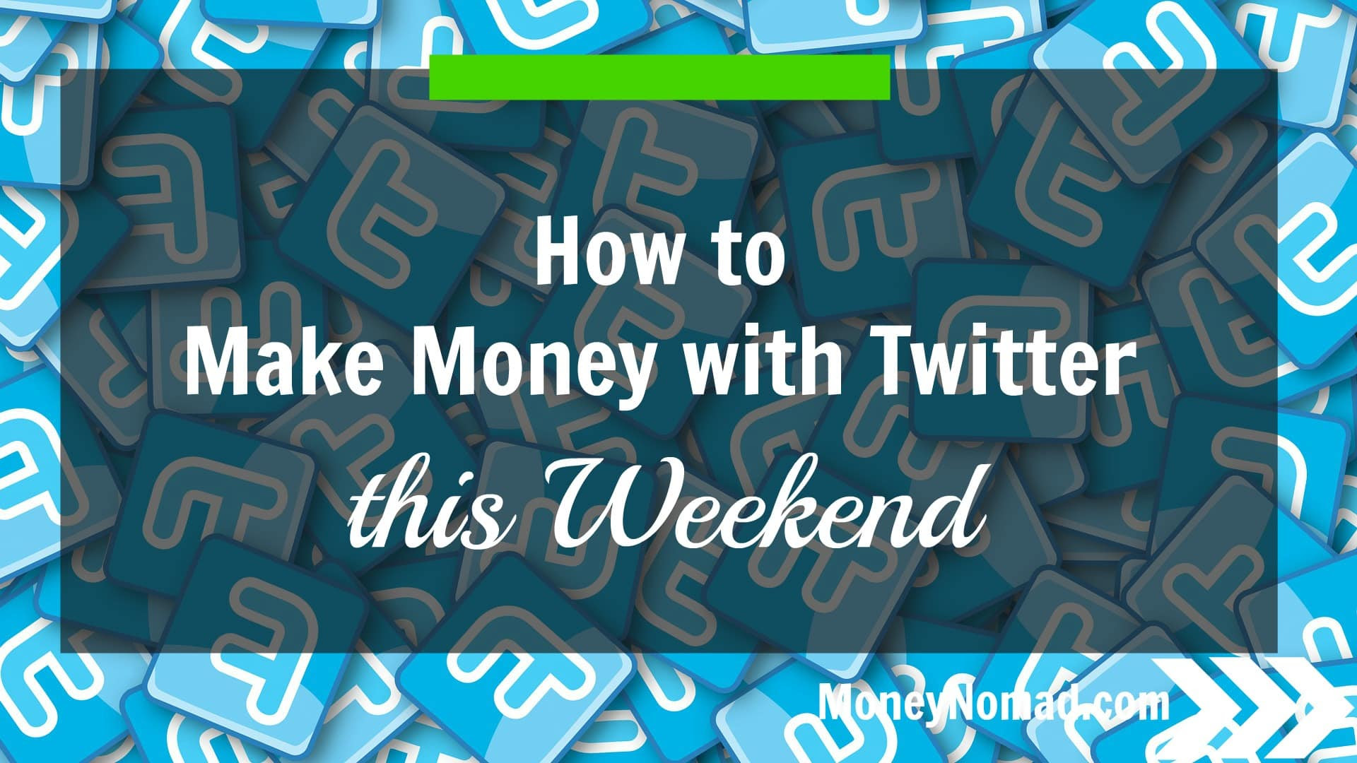 How to Make Money with Twitter - Money Nomad