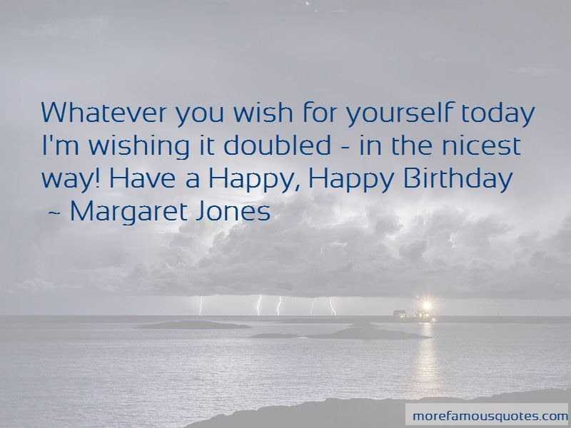 Quotes About Wishing Yourself A Happy Birthday Top 1 Wishing