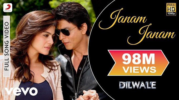 Janam Janam Song Lyrics From Movie Dilwale