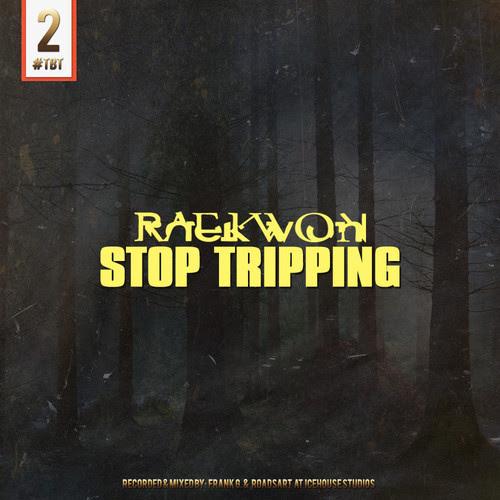 raekwon-stop-tripping