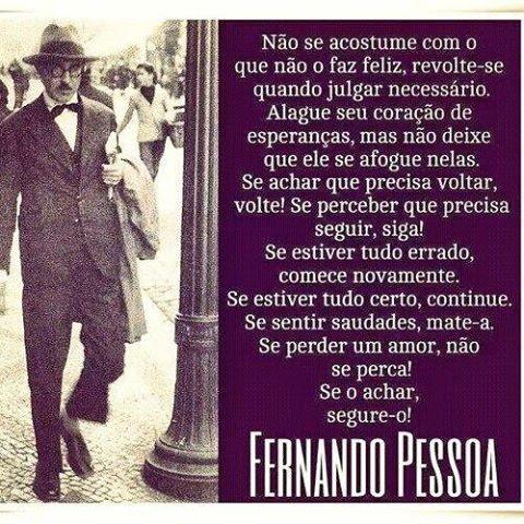 Frases De Fernando Pessoa No Facebook Não Se Acostume Com O Que