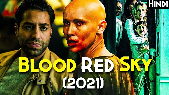 BLOOD RED SKY (2021) Explained In Hindi | Ending Explain | Hinglish
