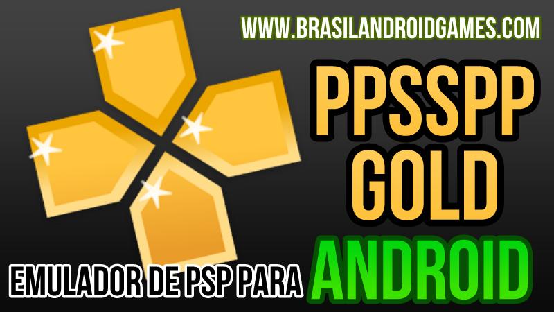Download PPSSPP Gold - PSP emulator v1.4.2 APK Full Grátis - Jogos Android