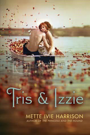 Tris and Izzy by Mette Ivie Harrison