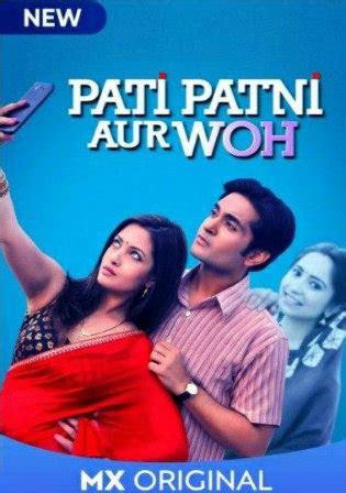 pati patni aur woh  hdrip gb hindi  complete