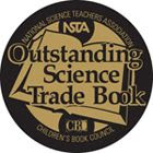 Outstanding Science Books for Students K-12 published in 2013
