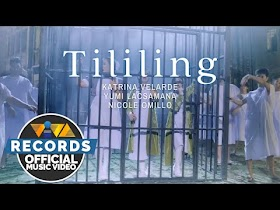 Tililing by Katrina Velarde, Yumi Lacsamana, Nicole Omillo [Official Music Video]