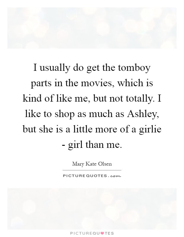 Mary Kate Olsen Quotes Sayings 4 Quotations