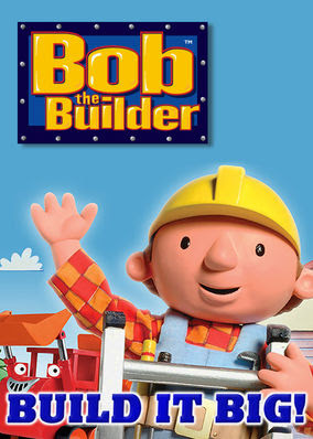 Bob the Builder: Build It Big!
