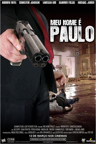 Baixar Filme Meu Nome é Paulo   Dublado Download