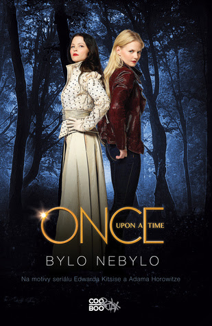 Once Upon a Time - Bylo nebylo