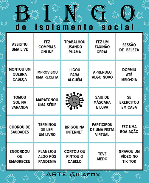 bingo da pandemia, bingo da quarentena, bingo do covid, bingo do isolamento social, stay home, stay safe, ila fox