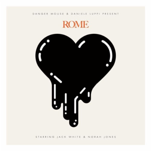Rome - Danger Mouse and Daniele Luppi featuring Jack White and Norah Jones