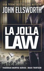 La Jolla Law by John Ellsworth