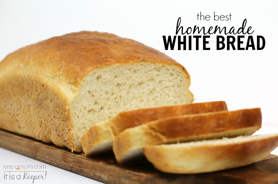 The Best Homemade White Bread Recipe | It Is a Keeper