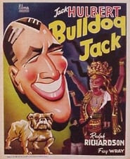 Bulldog Jack Watch and Download Free Movie in HD Streaming