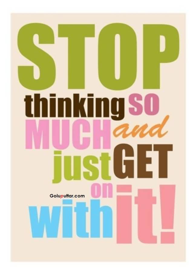 Thinking Quotes Thinking Sayings Quotes About Thinking