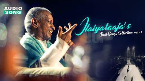ilayaraja tamil mp songs   single file
