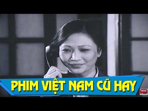 Xem Phim Việt Nam Cũ Hay Nhất