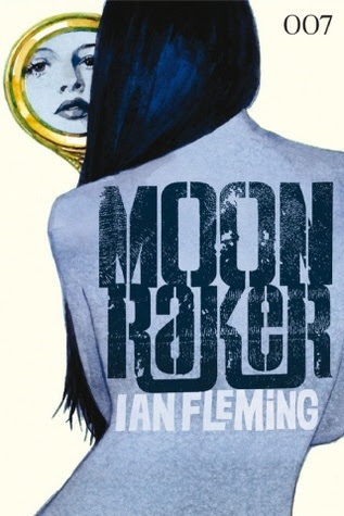 Moonraker (James Bond, #3)