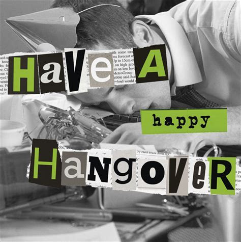 Have A Happy Hangover! Birthday Card   Cards   Love Kates