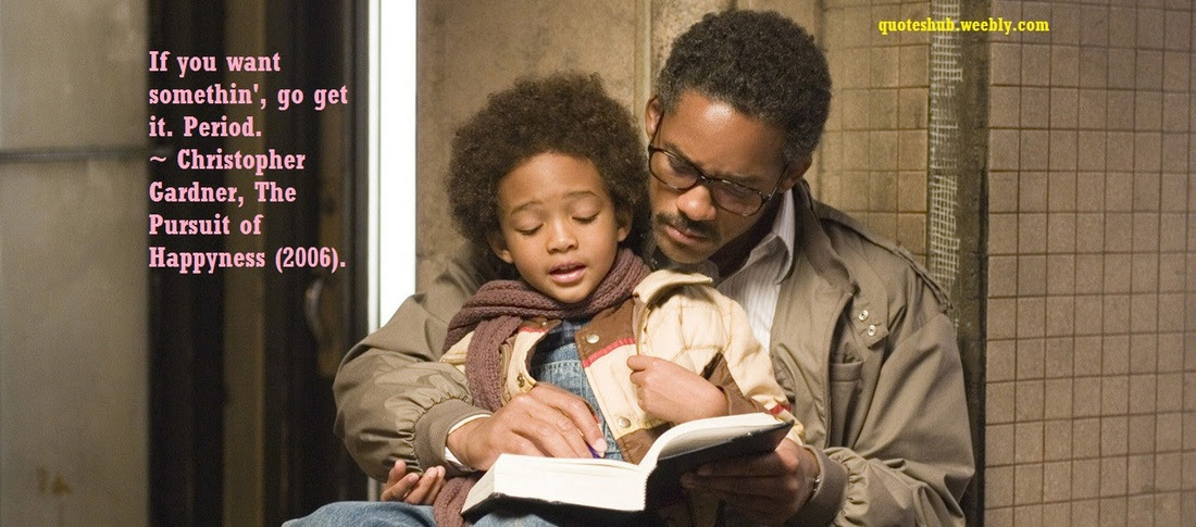 The Pursuit Of Happyness Movie Quotes Quotes Hub