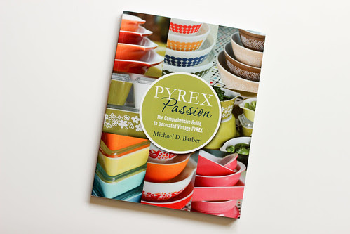 Pyrex Passion by Jeni Baker