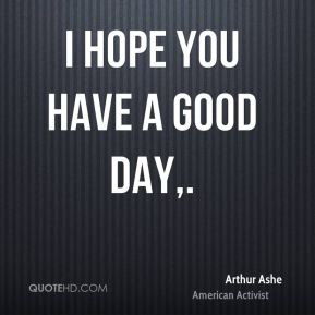 Arthur Ashe Quotes Quotehd