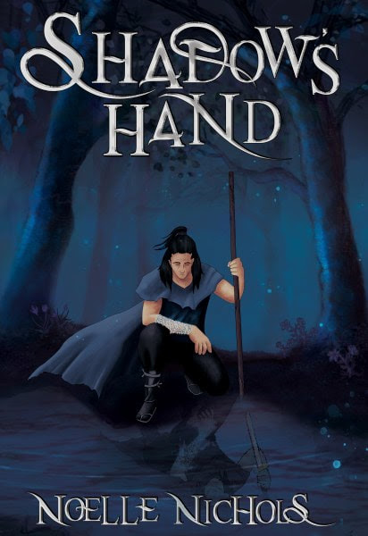 Book Cover for epic fantasy, Shadow's Hand, from The Shadow's Creed Saga by Noelle Nichols.