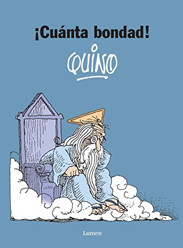 Lighrecoter: Cuanta Bondad! / So Much Kindness! Libro .epub *QUINO @tataya.com.mx