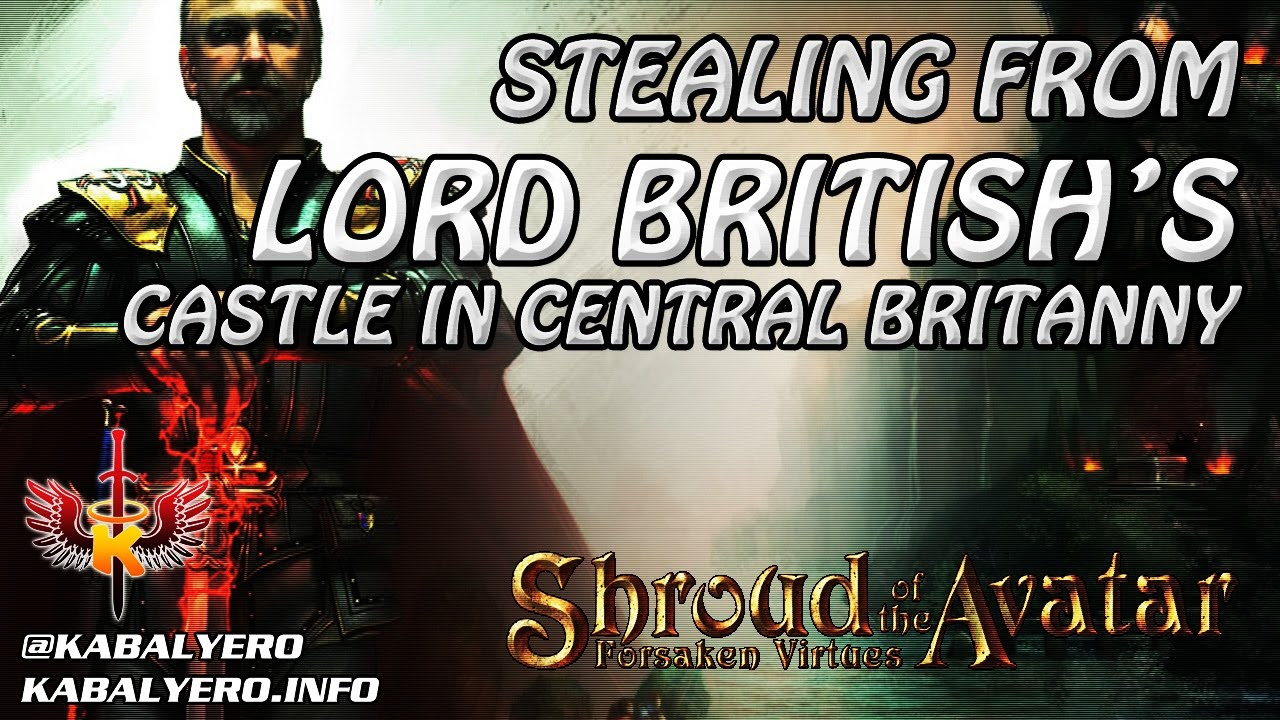 Shroud Of The Avatar ❤️ Stealing From Lord British's Castle In Central Britanny