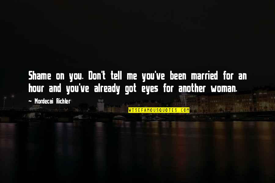 Tell Me You Don Love Me Quotes Top 37 Famous Quotes About Tell Me