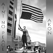 ALBUM: Akon - Ain't No Peace | FREE ZIP (2020)